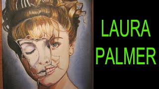 Dibujo a Laura Palmer | Drawing Laura Palmer