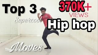 Top 3 Supercool Hip hop Dance Moves You Should Learn!! | Tutorial