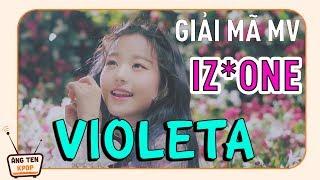 [PHÂN TÍCH MV] IZ*ONE đã gửi gắm điều gì vào bông hoa Violeta?