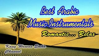 Best  Arabic music instrumentals : Romantic... relax...
