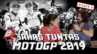 MATTEO BAHAS TUNTAS MOTOGP 2019 Part 2 (Pre Season)