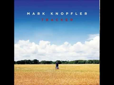 Mark Knopfler - Time Will End All Sorrow