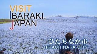 ひたちなか-HITACHINAKA- VISIT IBARAKI,JAPAN