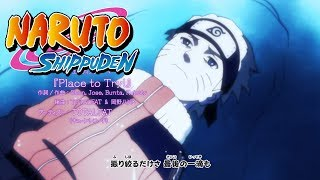 Naruto Shippuden Ending 19 | Place to Try (HD)