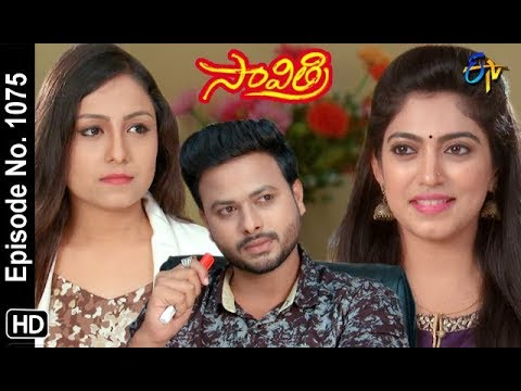 Savithri | 10th September 2018 | Full Episode No 1075 | ETV Telugu
