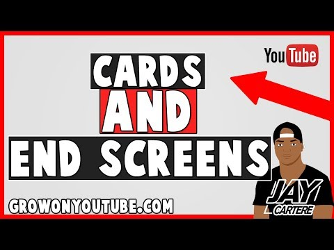 How To Use Cards And End Screens To Get More Views And Subscribers - YouTube Guide