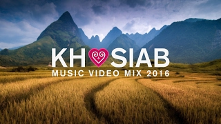 KHOSIAB MUSIC VIDEO MIX 2016