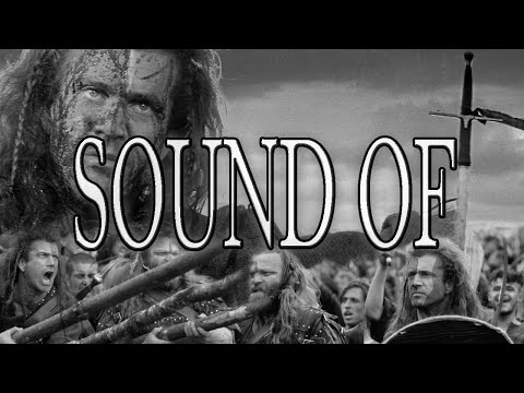 Braveheart - Sound of Scotland