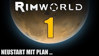 RimWorld German S2 #1 NEUSTART MIT PLAN | Let
