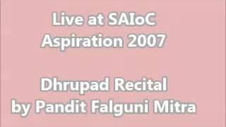 Dhrupad Recital by Pandit Falguni Mitra