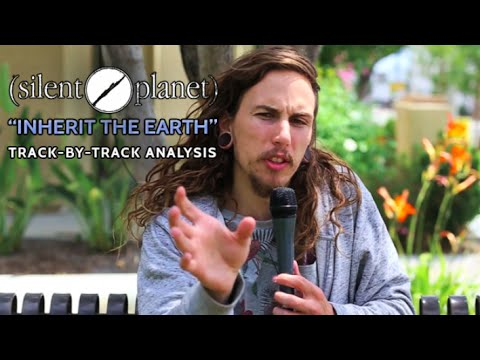 Silent Planet | Inherit the Earth | Track-By-Track Analysis #1