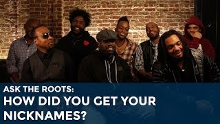 Ask the Roots: How Did You Get Your Nicknames?
