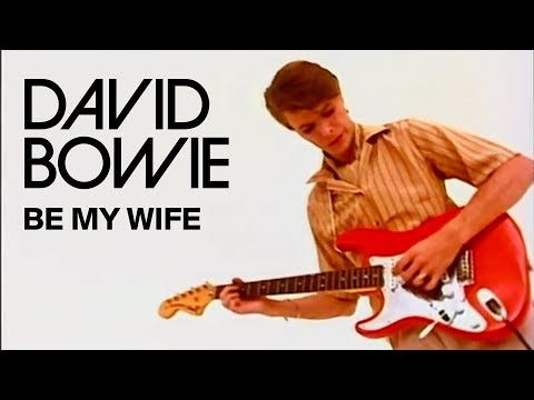 Bowie, David - Be my Wife