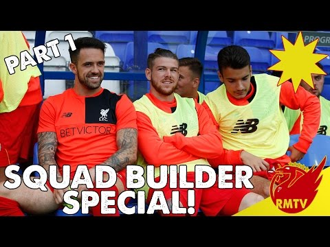 Liverpool's Squad Builder Special | Part 1