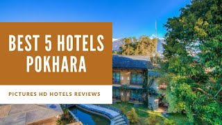 Top 5 Best Hotels in Pokhara, Nepal - sorted by Rating Guests