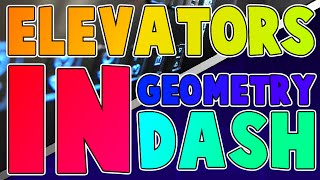 (TUTORIAL) HOW TO MAKE AN ELEVATOR IN GEOMETRY DASH! Geometry Dash 2.0 Tutorial