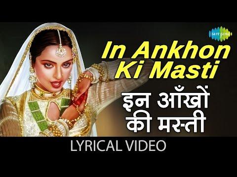 In Ankhon Ki Masti with lyrics   इन आँखों की मस्ती गाने के बोल   Umrao Jaan   Rekha, Farouque Shaikh