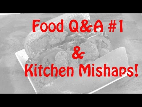 Food Q & A #1 & Kitchen Mishaps |Cooking With Carolyn