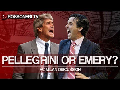 Pellegrini or Emery? | AC Milan Discussion | Rossoneri TV