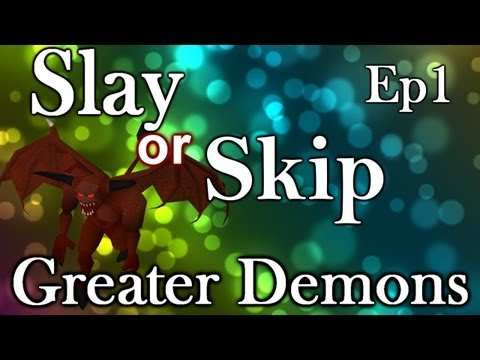 Slay or Skip - Ep 1 - Greater Demon slayer guide - EOC