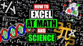 How to Excel at Math and Science