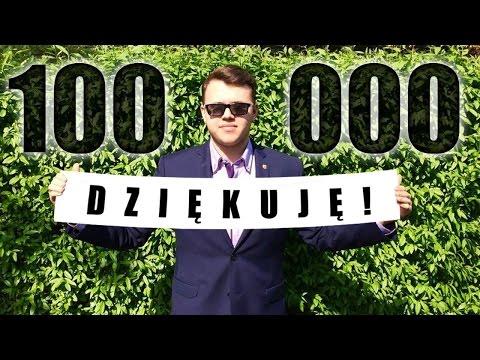 100 000 SUBSKRYPCJI! - Podziękowania + Konkurs!