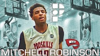 5-Star Mitchell Robinson is Headed to Western Kentucky!? Raw Highlights