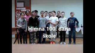Himna 100. dan škole