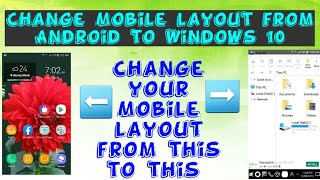 Change your Mobile's layout from Android to Windows 10| Get Windows 10 on your Android phone