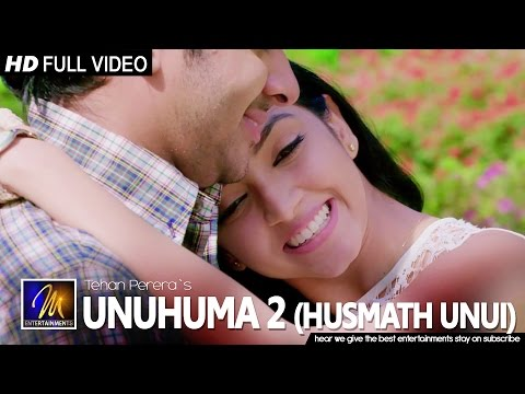 Unuhuma 2 (Husmath Unui) - Tehan Perera | Official Music Video | MEntertainments
