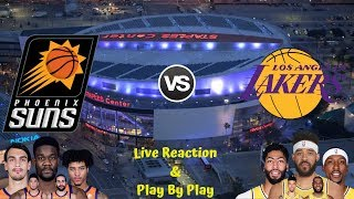 NBA Live Stream: Phoenix Suns Vs Los Angeles Lakers (Live Reaction & Play By Play)