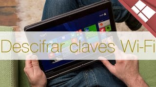 DESCIFRAR CLAVE WIFI ALMACENADA EN WINDOWS 8 Y 10