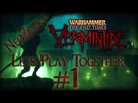 Warhammer End Times - Vermintide #1 Die Ratten sind los  [Let´s Play Together 1080p german/deutsch]