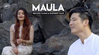 Maula | Meiyang Chang, Rashmeet Kaur | Bawa, Gulzar | Drishyam Play