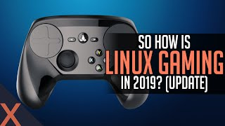 Is Linux ready for gaming in 2019? (Update)