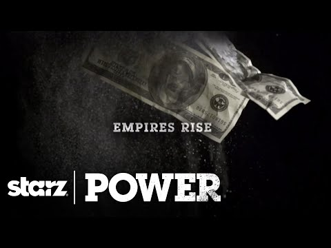 Power | Season 2 Tease: Empires Rise Empires Fall | STARZ