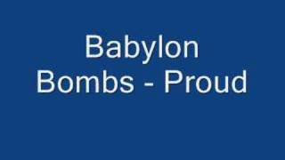Watch Babylon Bombs Proud video
