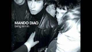 Watch Mando Diao Misty Mountains video