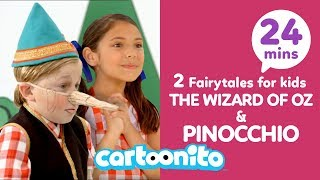 The Wizard of Oz + Pinocchio | 2 Fairytales For Kids | Cartoonito UK 🇬🇧