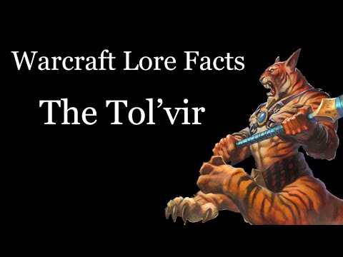 Warcraft Lore Facts - The Tol'vir