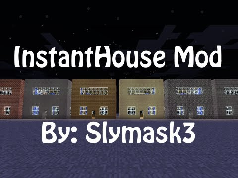 Minecraft Mods - InstantHouse 0.9 (SSP/SMP) (MC 1.2.3) Music Videos