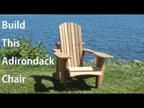 Building an Adirondack Chair - Woodworking