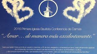 Conferencia De Damas 04/15/16 Hna Karen Ramos   Sesión 1 - Cosas Nuevas