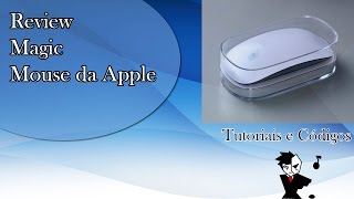 Review Magic Mouse da Apple