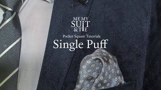 Pocket Square Tutorial: How to fold the Single Puff