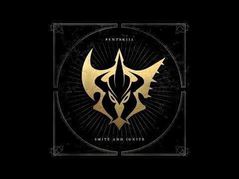 PENTAKILL - SMITE AND IGNITE [FULL ALBUM]
