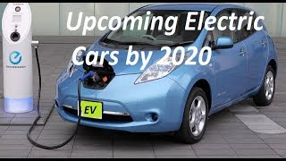 Upcoming Electric Car Launches by 2020 in India. List of All Battery Driven EV Cars