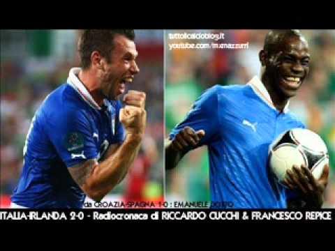 ITALIA-IRLANDA 2-0 – Radiocronaca di Riccardo Cucchi & Francesco Repice – EURO 2012 su Radiouno RAI