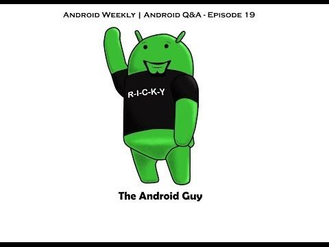 Android Weekly & Q&A Live Ep 19 - Shatterproof Screen, Galaxy F Leaked, Samsung Better Than Apple
