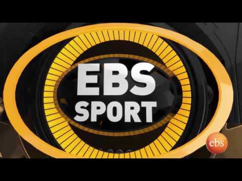 EBS Sport - Current Ethiopian Sport News